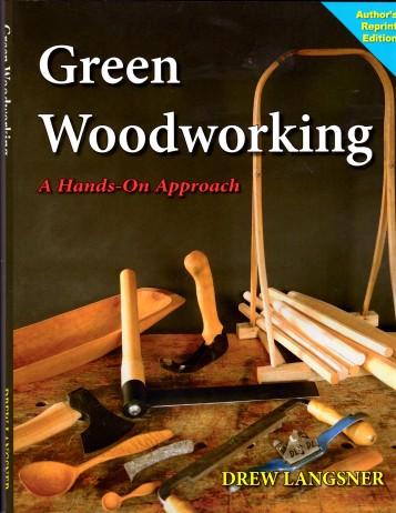 Green Woodworking by Drew Langsner